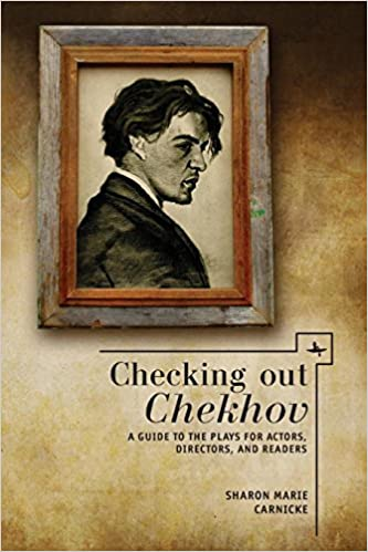 Epublibre Descargar Libros Gratis Checking Out Chekhov: A Guide To The Plays For Actors, Directors, And Readers Formato Epub Gratis