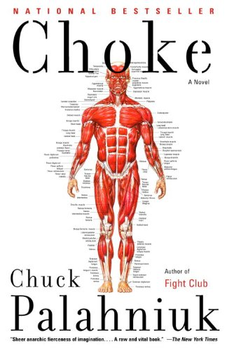 Choke: A Novel by [Palahniuk, Chuck]