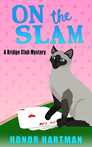 On the Slam (A Bridge Club Mystery Book 1)