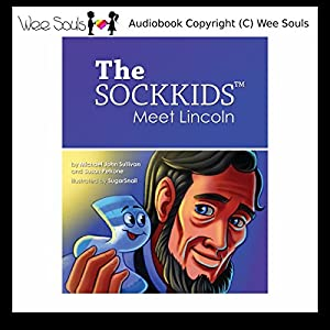 The SockKids Meet Lincoln Audiobook