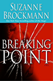 Breaking Point: A Novel (Troubleshooters Book 9)