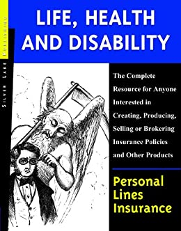 Personal Lines Insurance: Life, Health and Disability