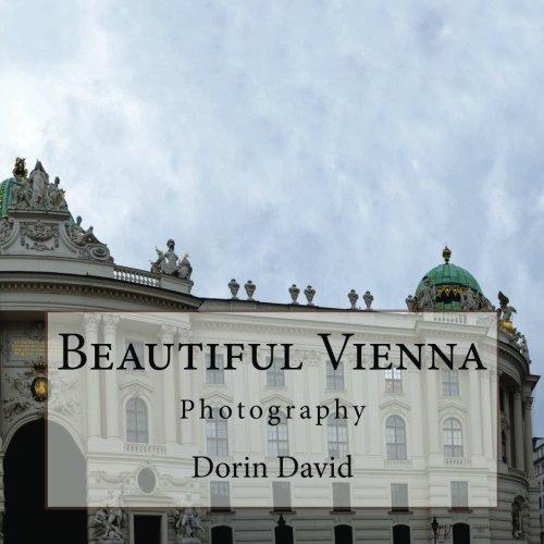 Beautiful Vienna: Photography (Beautiful Places) (Volume 10) PDF