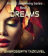 Dreams (Psychic Awakening series Book 3) (English Edition)
