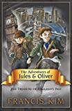 The Adventures of Jules & Oliver: The Treasure of England's Past