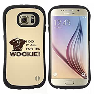 "Hypernova Slim Fit Dual Barniz Protector Caso Case Funda Para Samsung Galaxy S6 [I Did It All For The Wookie""]"