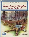 Jean-Lou et Sophie dans la forêt