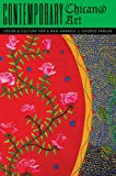 Contemporary Chican@ Art: Color and Culture for a New America
