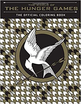 The World of the Hunger Games: The Official Coloring Book Colouring ...
