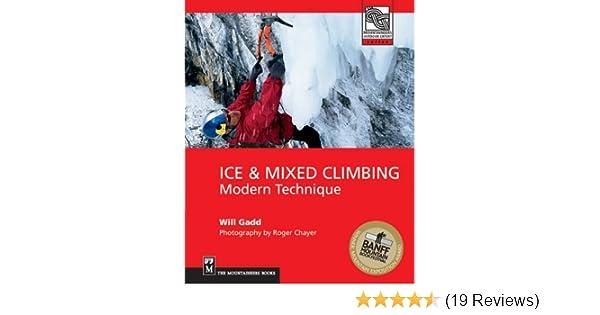 Ice /& Mixed Climbing Modern Technique