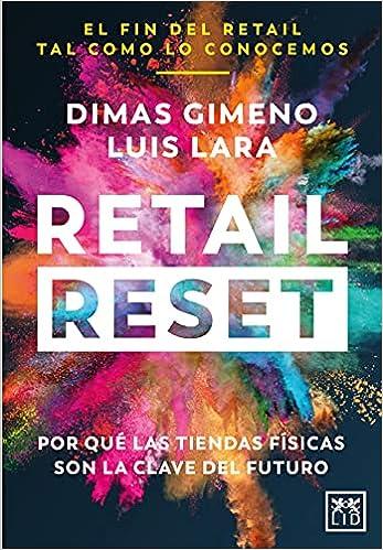 Retail Reset de Dimas Rodrigo Gimeno Álvarez