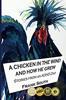 A Chicken in the Wind and How He Grew