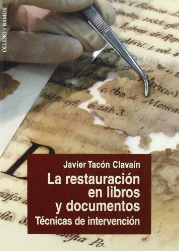 Descargar Libro La Restauración En Libros Y Documentos: Técnicas De Reparación Javier Tacón Clavaín