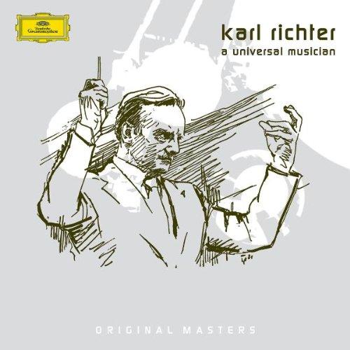 Karl Richter: A Universal Musician by Deutsche Grammophon