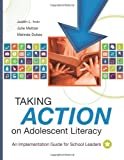 Taking Action on Adolescent Literacy: An Implementation Guide for School Leaders