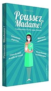 vignette de 'Poussez, madame ! (Sylvie Coché)'