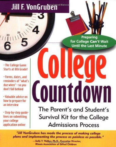 Entrance Kit - College Countdown: The Parent's and Student's Survival Kit for the College Admissions Process