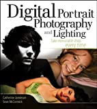 Digital Portrait Photography and Lighting, Catherine Jamieson and Sean McCormick, 0471781282
