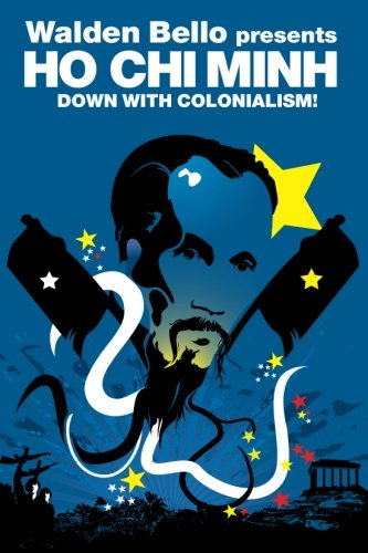 Down with Colonialism! (Revolutions) (Best Of Ho Chi Minh)
