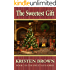 The Sweetest Gift (The Sweet Life Book 3)