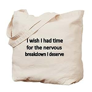 CafePress - I Wish I Had Time For The Nervous Breakdown I Des - Natural Canvas Tote Bag, Cloth Shopping Bag