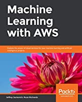 Machine Learning with AWS Front Cover