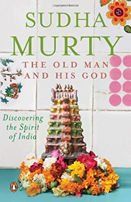 The Old Man And His God- Sudha Murty Short Stories
