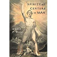Spiritual Centers in Man: An Essay on the Fundamental Principles of Operative Occultism
