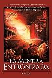 La Mentira Entronizada, Antonio Berenguer, 1425185703