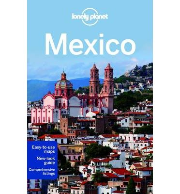 [(Lonely Planet Mexico)] [ By (author) Lonely Planet, By (author) John Noble, By (author) Kate Armstrong, By (author) Stuart Butler, By (author) John Hecht, By (author) Beth Kohn, By (author) Adam Skolnick, By (author) Iain Stewart, By (author) Phillip Tang, By (author) Lucas Vidgen ] [December, 2014]
