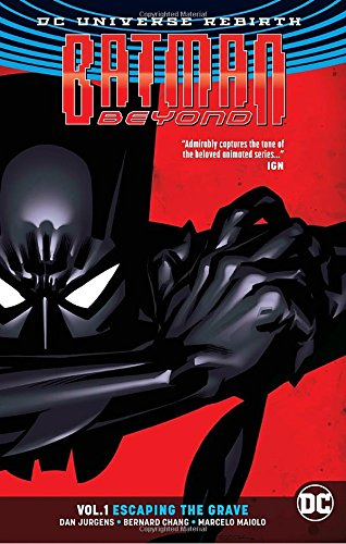 Price comparison product image Batman Beyond Vol. 1: Escaping the Grave (Rebirth)