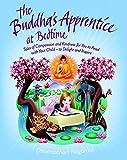 Buddha's Apprentice at Bedtime