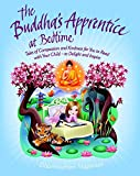 The Buddha's Apprentice at Bedtime: Tales of