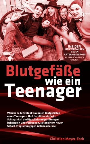 Blutgefäße wie ein Teenager: Insider-Heilverfahr...