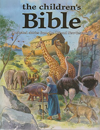 Children's Bible: Illustrated Stories from the Old and New Testaments