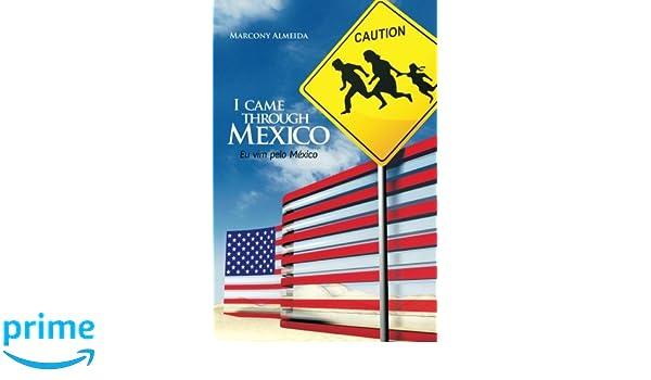 I Came Through Mexico
