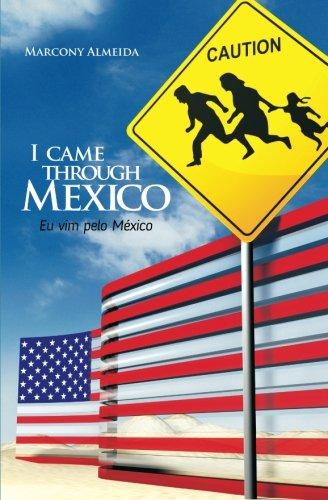 I came through Mexico - Eu vim pelo México: Remarkable for sale  Delivered anywhere in USA