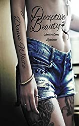 Deceptive Beauty (Deceptive Dangers Sinister Sons Syndicate Book 1)