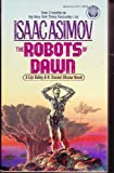 The Robots of Dawn, Isaac Asimov, 0345315715