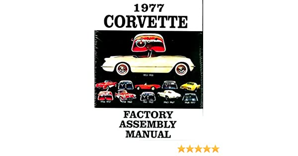 1977 Corvette Factory Assembly Manual 77 Exploded Views of Parts Chevrolet Chevy