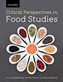 Critical Perspectives in Food Studies, Sumner, Jennifer, 0195446410