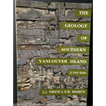 The Geology of Southern Vancouver Island: A Field Guide