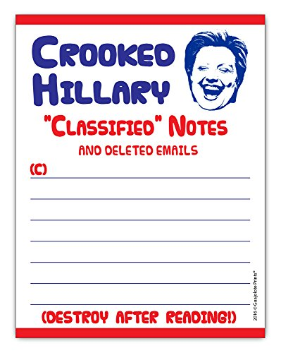 Crooked Hillary Classified Notes and Deleted Emails Notepad 4.25 x 5.5 inches, 50-sheets Funny Stocking Stuffer Gift