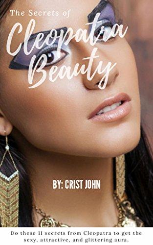 Cleopatra Skin Care Secrets