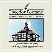 Freienwalde und Falkenberg (Wanderungen durch die Mark Brandenburg 1) | Theodor Fontane