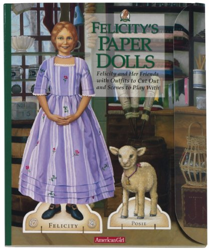 Felicity's Paper Dolls (American Girl Collection)
