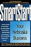 SmartStart Your Nebraska Business, Oasis Press Staff, 1555714714