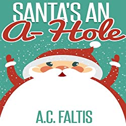 Santa's an A-Hole