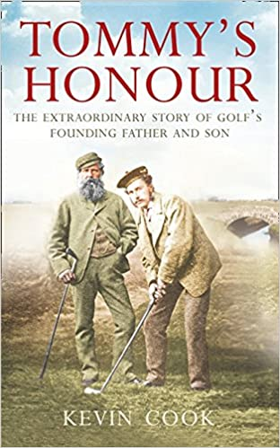 Tommys Honour: The Extraordinary Story of Golfs Founding Father and Son: Amazon.es: Kevin Cook: Libros en idiomas extranjeros