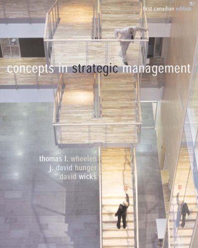 Concepts in Strategic Management, Canadian Edition